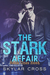 Heat: The Stark Affair Book 1