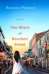 The Witch of Bourbon Street: A Novel