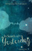 In Search of Yesterday by Amanda   Richardson