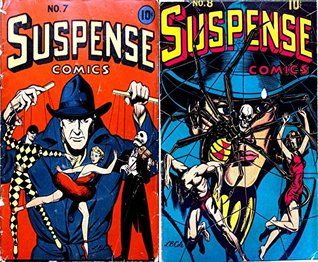 Suspense Comics. Issues 7 and 8. Golden Age Digital Comics Paranormal. Golden Age Mystery and Supernatural Comics