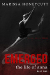 Emerged by Marissa Honeycutt