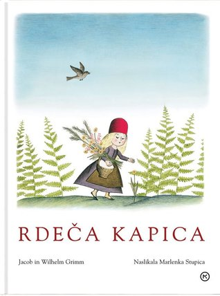 Rdeča kapica  by  Jacob Grimm