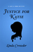 Justice for Katie (Jake & Emma Mysteries #3)