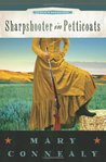 Sharpshooter in Petticoats (Sophie's Daughters, #3)