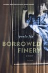 Borrowed Finery: A Memoir