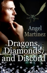 Dragons, Diamonds, and Discord