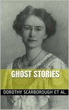 GHOST STORIES: Famous Modern Ghost Stories. Humorous Ghost Stories. The Supernatural in Modern Fiction.