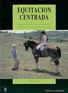 Equitacion Centrada/ Centered Riding (Herakles)