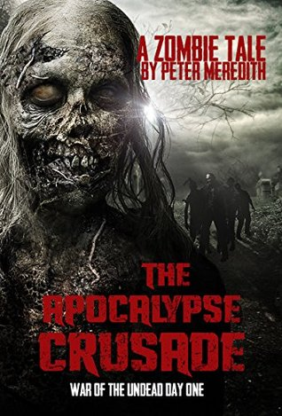 War of the Undead Day One -  Peter Meredith