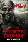 The Apocalypse Crusade: War of the Undead Day One