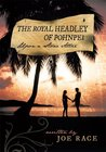 The Royal Headley of Pohnpei : Upon a Stone Altar