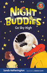 Night Buddies Go Sky High
