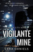 Vigilante Mine (Relek City, #1)