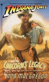 Indiana Jones and the Unicorn's Legacy (Indiana Jones: Prequels #5)