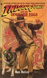 Indiana Jones and the Dinosaur Eggs (Indiana Jones: Prequels #10)
