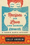 Recipes for Love and Murder: A Tannie Maria Mystery