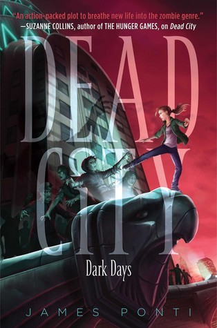 Dark Days (Dead City, #3)