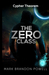 The Zero Class (Cypher Theorem #1)