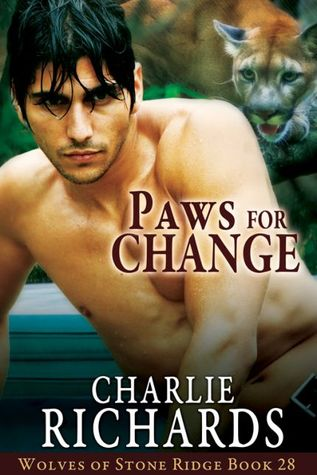 Paws For Change (Wolves of Stone Ridge #28)