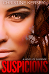 Suspicions: a novel of suspense