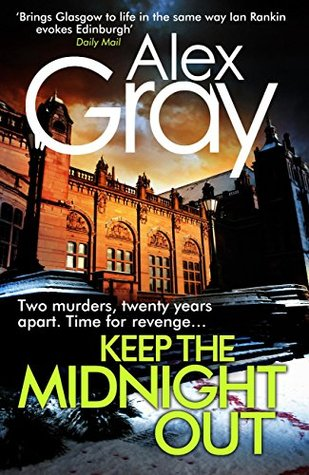 Keep The Midnight Out (William Lorimer) - Alex Gray