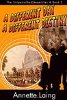 A Different Day, A Different Destiny (The Snipesville Chronicles, Book 2)