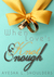 When Love's Knot Enough by Ayesha L. Shoulders