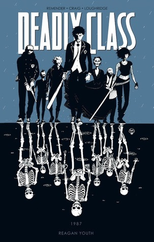 Deadly Class, Vol. 1: Reagan Youth