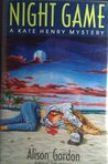 Night Game (Kate Henry Mystery #3)