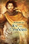 Ice and Embers (Blessed Epoch Book 2)