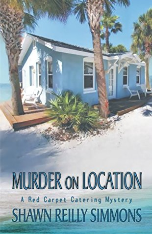 Murder on Location by Shawn Reilly Simmons