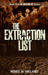 The Extraction List by Renee N. Meland