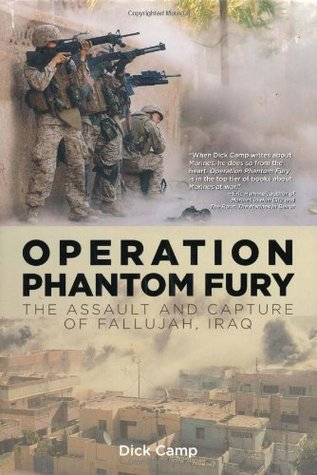 Operation Phantom Fury by Dick Camp