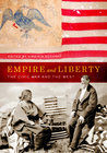 Empire and Liberty: The Civil War and the West