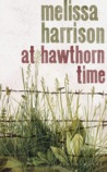 At Hawthorn Time