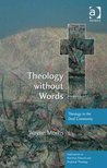 Theology without Words (Explorations in Practical, Pastoral and Empirical Theology)