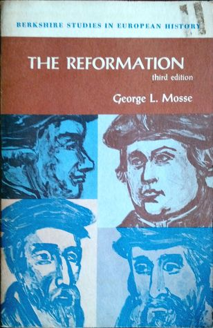 The Reformation by George L. Mosse