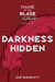 Darkness Hidden (The Name of the Blade, #2)