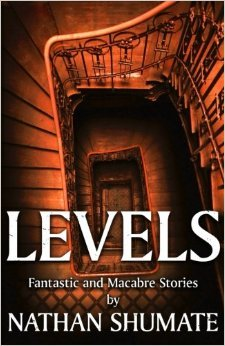 Levels by Nathan Shumate