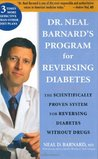Dr. Neal Barnard's Book for Reversing Diabetes by Neal D. Barnard