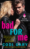 Bad for Me (Rock Canyon Romance, #5)