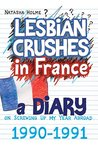 Lesbian Crushes in France: A Diary on Screwing Up my Year Abroad