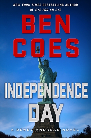 Independence Day (Dewey Andreas) - Ben Coes