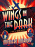 Wings in the Dark: A Jake & Laura Mystery