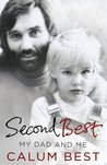 Second Best: My Dad and Me