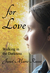 For Love: Walking in the Darkness