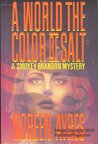 A World the Color of Salt (Smokey Brandon #1)