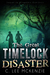 The Great Time Lock Disaster (Pete Riley, #2)