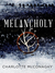 Melancholy: Episode One (The Cure, #2)