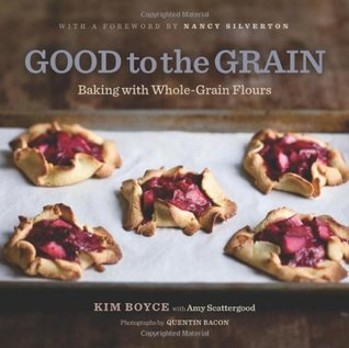 Good to the Grain by Kimberly Boyce